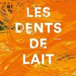 livre Les dents lait de Hélène Bukowski