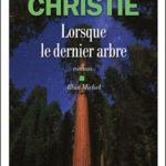 livre Lorsque le dernier arbre de Michael Christie