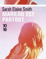 Marilou est partout de Sarah Elaine Smith