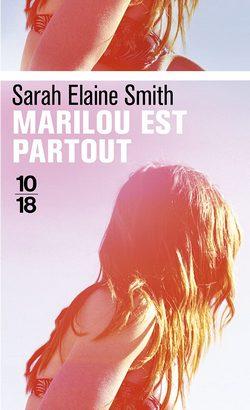 livre Marilou est partout de Sarah Elaine Smith