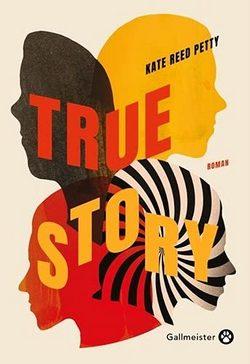 livre True Story de Kate Reed Petty